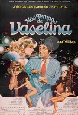 Nos Tempos da Vaselina (José Miziara 1979) - Comédia