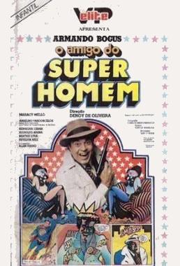 O Amigo do Super-Homem (Denoy de Oliveira 1979) - Comédia