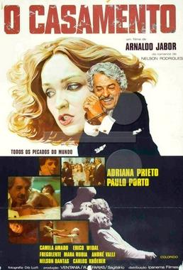 O Casamento (Arnaldo Jabor 1975) - Comédia
