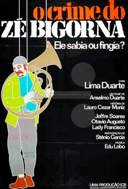 O Crime do Zé Bigorna (Anselmo Duarte 1977) - Drama