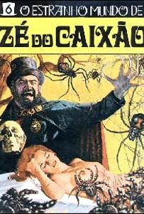 O Estranho Mundo de Zé do Caixão (José Mojica Marins 1968) - Horror