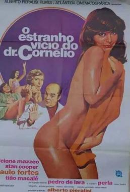 O Estranho Vício do Dr. Cornélio (Alberto Pieralisi 1975) - Comédia