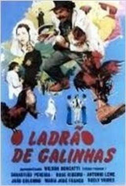 O Ladrão de Galinhas (Sebastião Pereira 1975) - Comédia