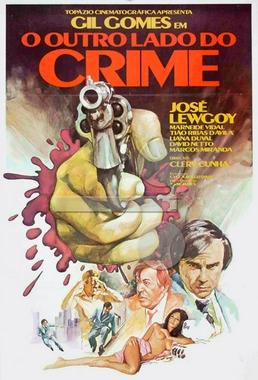 O Outro Lado Do Crime (Clery Cunha 1979) - Policial