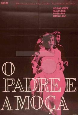 O Padre e a Moça (Joaquim Pedro de Andrade 1966) - Drama