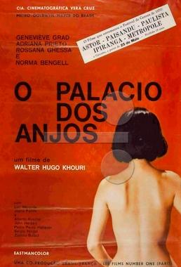 O Palácio dos Anjos (Walter Hugo Khouri 1970) - Drama