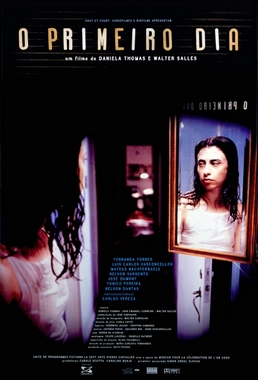 O Primeiro Dia (Walter Salles e Daniela Thomas 1999) - Drama