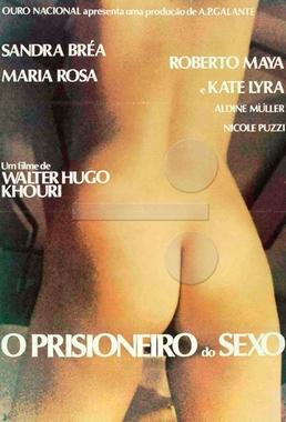 O Prisioneiro do Sexo ( Walter Hugo Khouri 1979) - Drama