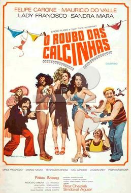 O Roubo das Calcinhas (Braz Chediak e Sindoval Aguiar 1975) - Comédia