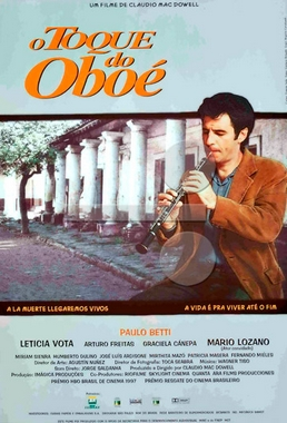 O Toque do Oboé ( Cláudio MacDowell 1998) - Drama