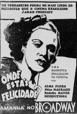 Onde Estás Felicidade (Mesquitinha 1939) - Drama