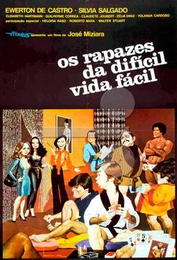 Os Rapazes da Difícil Vida Fácil (José Miziara 1979) - Drama