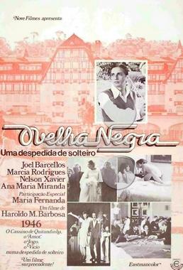 Ovelha Negra, Uma Despedida de Solteiro ( Haroldo Marinho Barbosa 1974) - Comédia