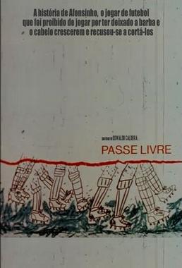Passe Livre (Oswaldo Caldeira 1974) - Documentário