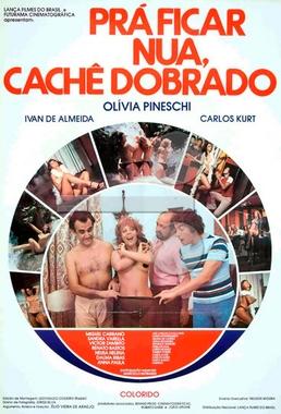 Pra Ficar Nua, Cache Dobrado (Élio Vieira de Araújo 1977) - Comédia