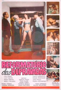 Reformatório das Depravadas (Ody Fraga 1978) - Drama Erótico