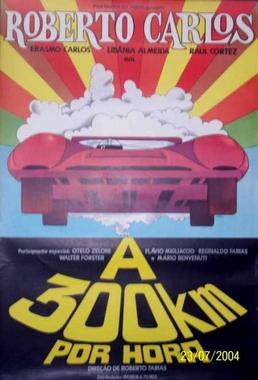 Roberto Carlos a 300 Quilometros por Hora (Roberto Farias 1972) - Aventura
