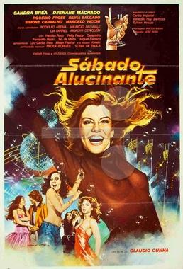 Sábado Alucinante (Claudio Cunha 1979) - Aventura