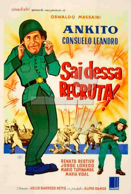 Sai Dessa, Recruta! (Hélio Barrozo Netto 1960) - Comédia