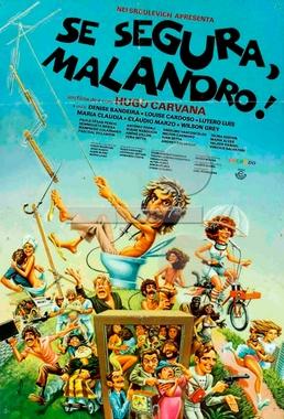 Se Segura, Malandro (Hugo Carvana 1977) - Comédia