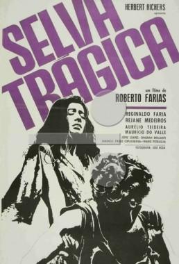 Selva Trágica (Roberto Farias 1964) - Aventura