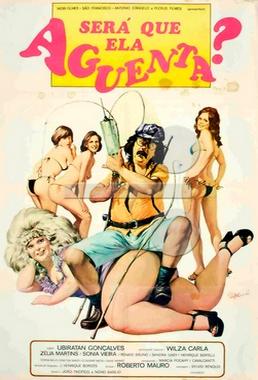 Será que Ela Aguenta (Roberto Mauro 1977) - Comédia