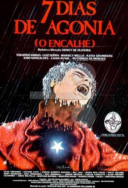 Sete Dias de Agonia (Denoy de Oliveira 1982) - Drama