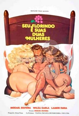 Seu Florindo e Suas Duas Mulheres (Mozael Silveira 1978) - Comédia