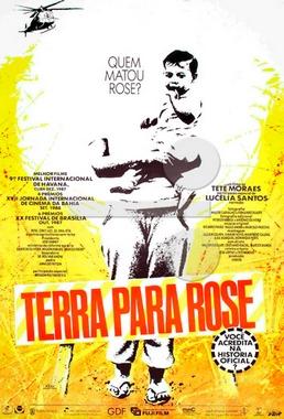 Terra para Rose (Tetê Moraes 1987) - Documentário