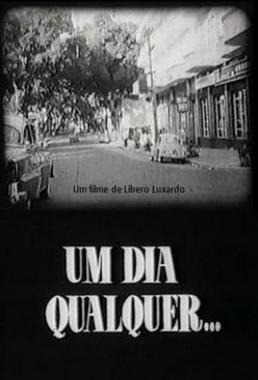 Um Dia Qualquer (Líbero Luxardo 1962) - Drama