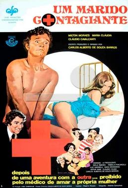 Um Marido Contagiante (Carlos Alberto de Souza Barros 1977) - Comédia