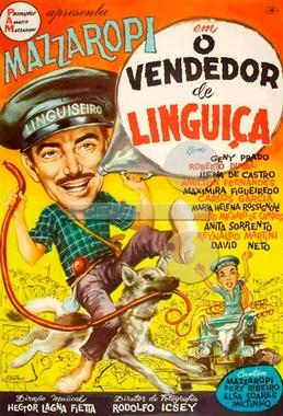 Vendedor de Linguiças (Glauco Mirko Laurelli 1962) - Comédia