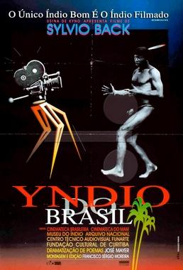 Yndio do Brasil (Sylvio Back 1995) - Documentário