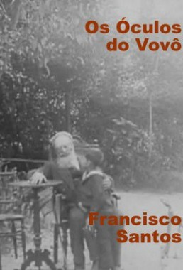 Os Óculos do Vovô (Francisco Santos 1913)