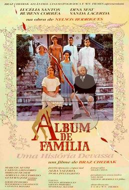 Álbum de Família (Braz Chediak 1981) - Drama