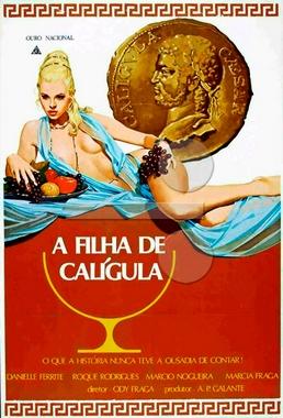 A Filha de Calígula (Ody Fraga 1981) - Drama Erótico