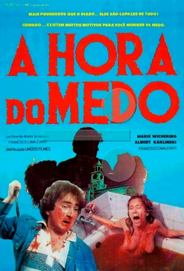 A Hora do Medo (Francisco Cavalcanti 1986) - Drama