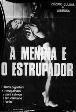 A Menina e o Estuprador (Conrado Sanchez 1982) - Drama Erótico