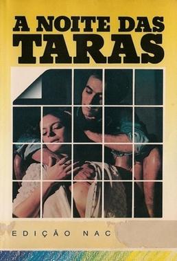 A Noite das Taras (John Doo, David Cardoso, Ody Fraga 1980) - Drama Erótico