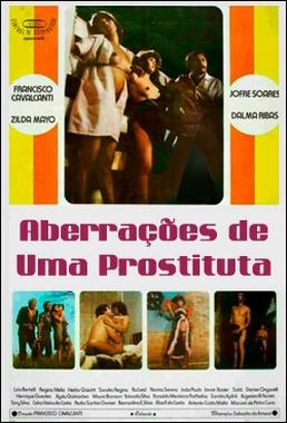 Aberrações de Uma Prostituta (Francisco Cavalcanti 1988) - Erótico