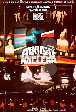Abrigo Nuclear (Roberto Pires 1981) - Ficção Científica