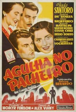 Agulha no Palheiro (Alex Viany 1952) - Comédia