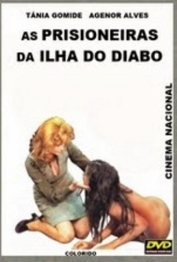As Prisioneiras da Ilha do Diabo (Agenor Alves 1980) - Aventura