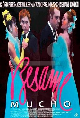 Besame Mucho ( Francisco Ramalho Jr 1987) - Drama