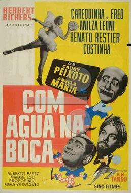 Com Água na Boca (J.B.Tanko 1956) - Comédia