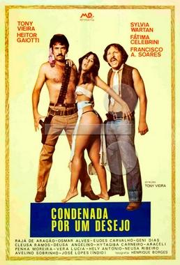 Condenada por um Desejo (Tony Vieira 1981) - Drama Erótico