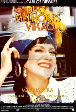 Dias Melhores Virão (Carlos Diegues 1989) - Drama