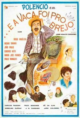 E a Vaca Foi Pro Brejo (José Adalto Cardoso 1981) - Comédia