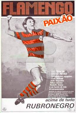 Flamengo Paixão (David Neves 1980) - Documentário