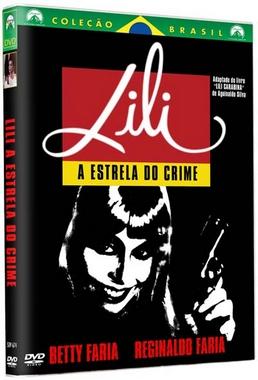 Lili, a Estrela do Crime (Lui Farias 1989) - Comédia Policial